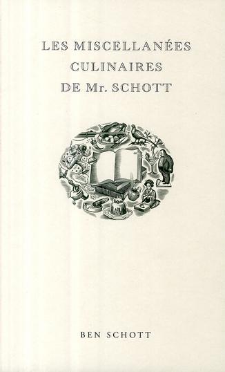 Les miscellanees culinaires de Mr. Schott