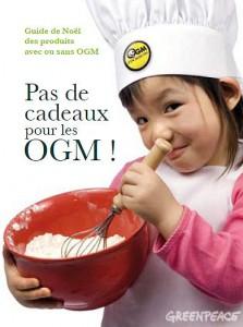 Pas de cadeaux pour les OGM