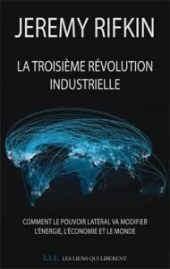 """Jeremy Rifkin """"La troisième révolution industrielle"""""""